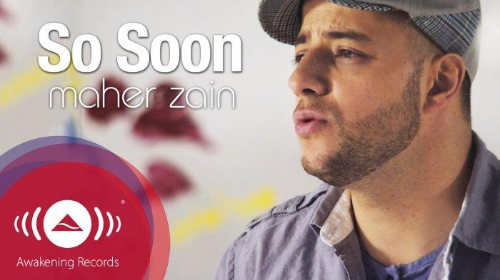 Chord Gitar & Lirik Lagu So Soon – Maher Zain